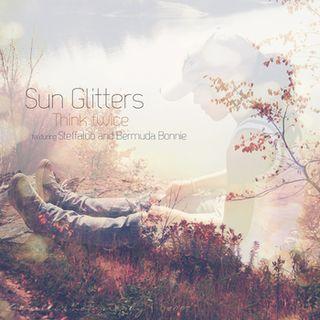Sun Glitters - Think Twicejpg